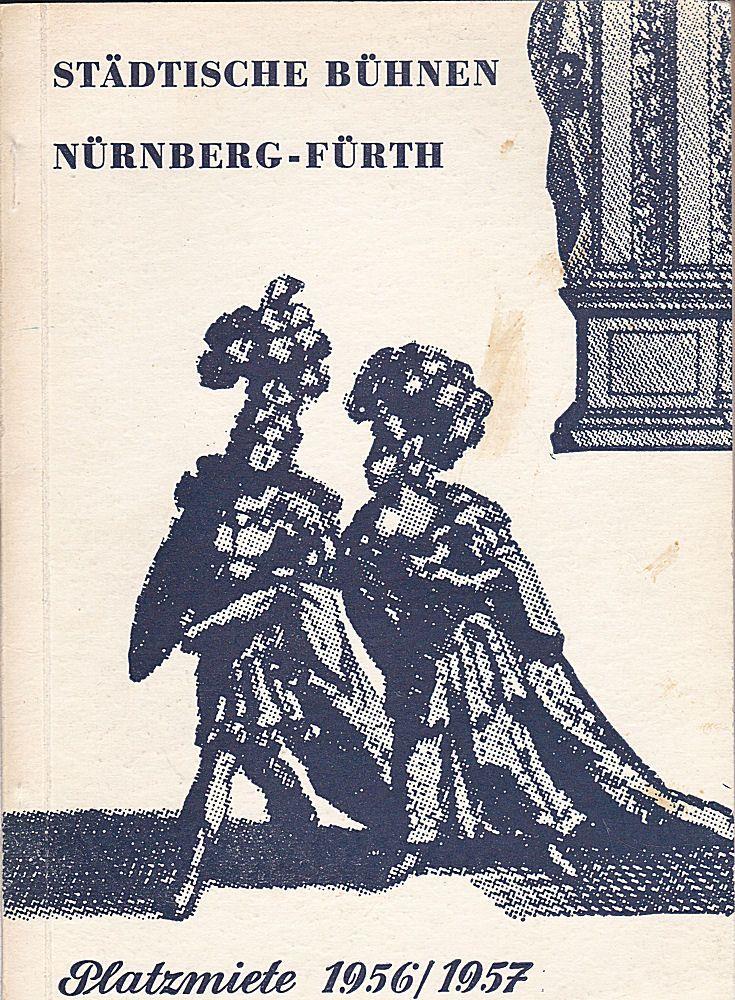 Städtische Büchnen Nürnberg-Fürth (Hrsg.) Einladung zur Platzmiete für die Spielzeit 1956/1957
