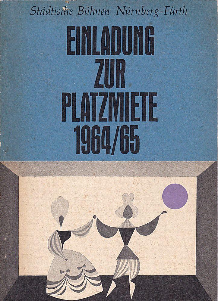 Städtische Büchnen Nürnberg-Fürth (Hrsg.) Einladung zur Platzmiete für die Spielzeit 1964/1965