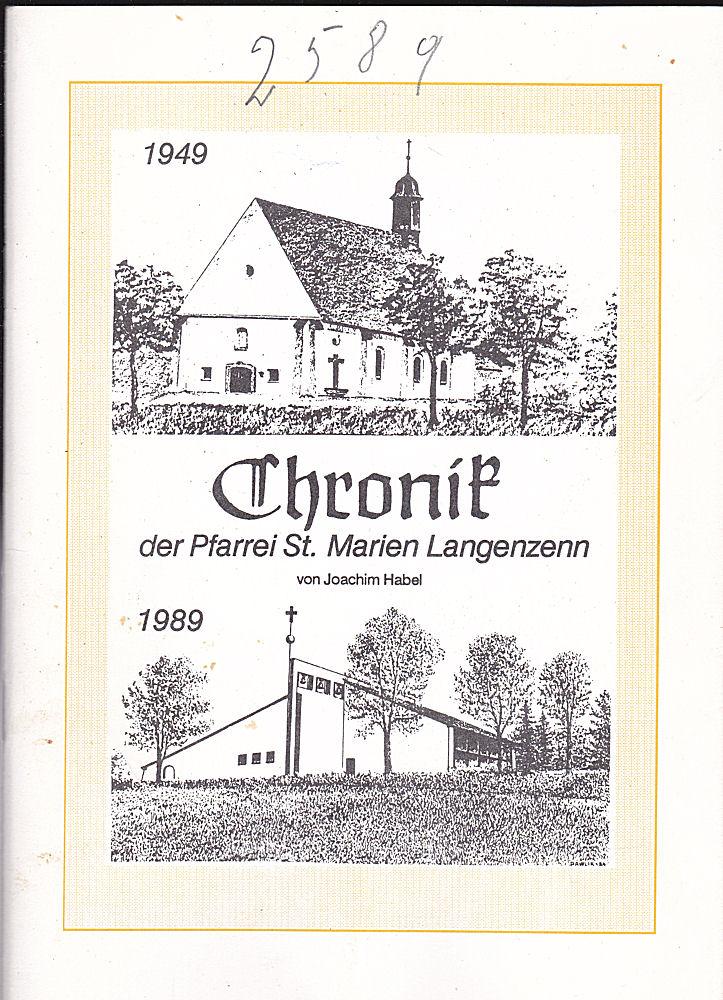 Habel, Jocachim Chronik der Pfarrei St. Marien Langenzenn 1949-1989