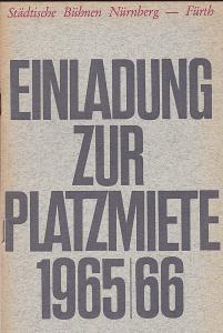 Städtische Büchnen Nürnberg-Fürth (Hrsg.) Einladung zur Platzmiete für die Spielzeit 1965/1966