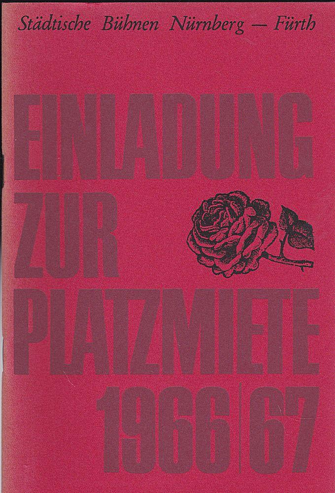 Städtische Büchnen Nürnberg-Fürth (Hrsg.) Einladung zur Platzmiete für die Spielzeit 1966/1967