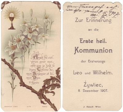 Zur Erinnerung an die Erste Heil. Kommunion der Erzherzoge Leo und Wilhelm. Zywiec, 8. Dezember 1907.