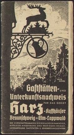 Harz - Landesfremdenverkehrsverband. Gaststätten- und Unterkunftsnachweis für das Gebiet Harz - Kyffhäuser Braunschweig Elm-Lappwald.