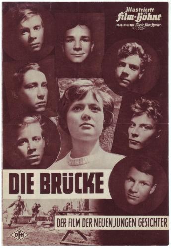 Illustrierte Film-Bühne 5024: Die Brücke. Der Film der neuen, jungen Gesichter. Regie Bernhard Wicki.
