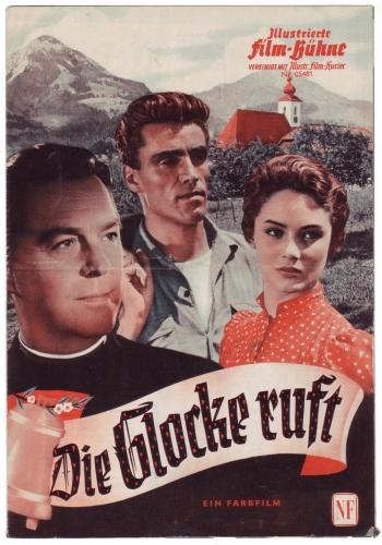 Illustrierte Film-Bühne Nr. 5481: Die Glocke ruft. Ein Farbfilm. Regie Franz Antel.