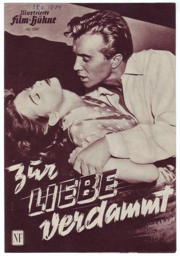 Illustrierte Film-Bühne Nr. 2307: Zur Liebe verdammt. Mit Françoise Arnoul. Regie Ralph Habib.