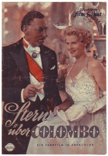 Illustrierte Film-Bühne Nr. 2199: Sterne über Colombo. Ein Farbfilm in Agfacolor. Mit Christina Söderbaum, Willy Birgel.