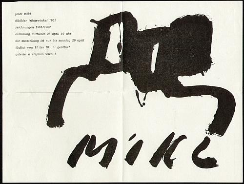 Josef Mikl (1930-2008). Josef Mikl: ölbilder tribuswinkel 1961 - zeichnungen 1961/1962. Einladung zur Ausstellungseröffnung.