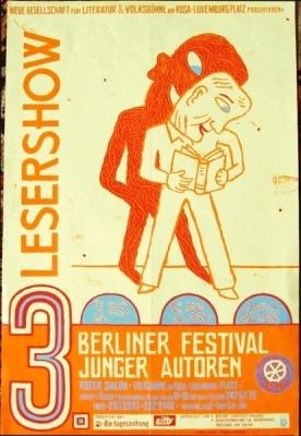 Atak: Neue Gesellschaft für Literatur & Volksbühne am Rosa-Luxemburgplatz präsentieren: LESERSHOW 3. Berliner Festival junger Autoren vom 3. bis 5. Mai 2002. Plakat von Atak.