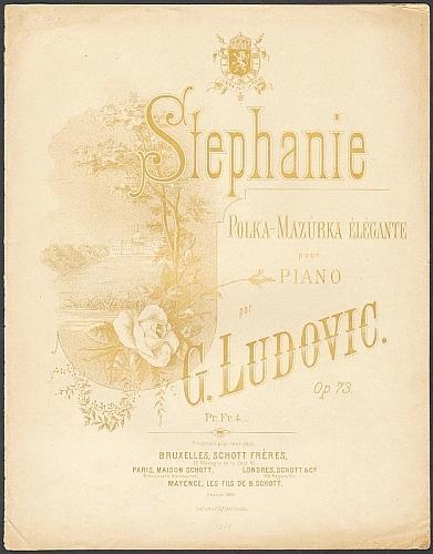 Ludovic, G. Stephanie. Polka-Mazurka elegante pour Piano par G. Ludovic, op. 73.