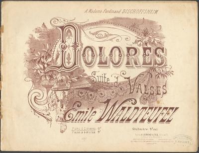 Waldteufel, Emile: Dolores. Suite de valses.