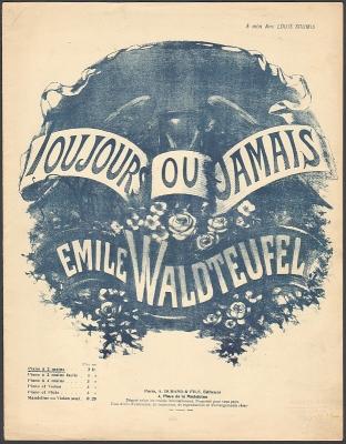 Waldteufel, Emile: Toujours ou jamais. Suite de Valses (pour piano).