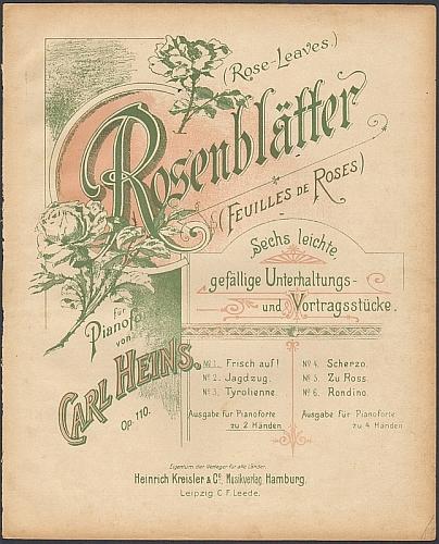 Heins, Carl: Rosenblätter. Sechs leichte, gefällige Unterhaltungs- und Vortragsstücke für Pianoforte, op. 110: No. 1 Frisch auf!.