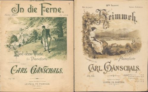 Gänschals, Carl: In die Ferne. Lied ohne Worte für Pianoforte, op 38. - Heimweh. Melodie für Pianoforte, op. 40.