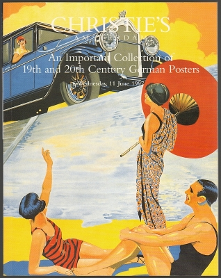 Christie's Amsterdam. An Important Collection of 19th and 20th Century German Posters. Auction catalogue, 11 June 1997.