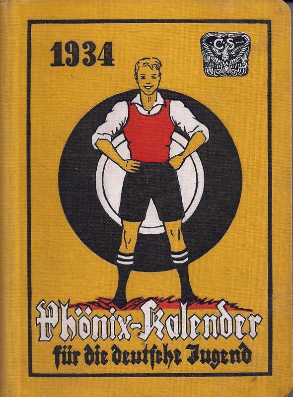 Phönix-Kalender für die deutsche Jugend. Führer durch das Jahr 1934 für Jungen und Mädchen. Mit Schreibkalendarium vom 1. Januar 1934 bis 21. März 1935. Neubearbeitet von Karl Hellwig.
