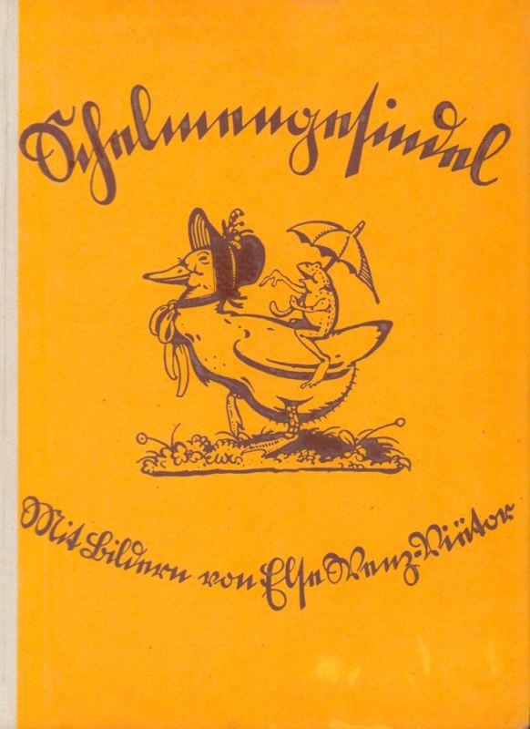 Schelmengesindel. Heitere Verse deutscher Dichter. Mit Bildern von Else Wenz-Viëtor.