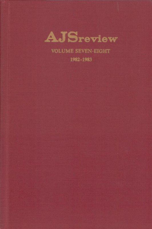 AJS review. Vol. 7/8. (Edited by Frank Talmage, Benjamin Ravid, Lloyd P. Gardner, Nahum M. Sarna).