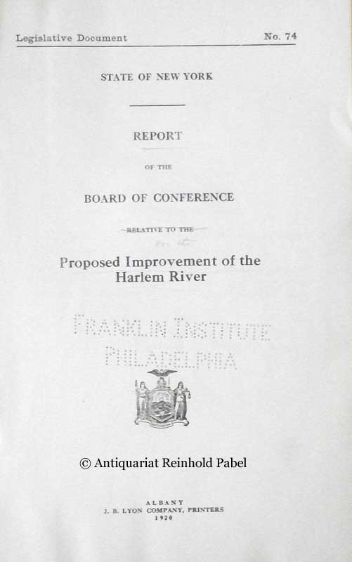 Report of the Board of Conference relative to the Proposed Improvement of the Harlem River.