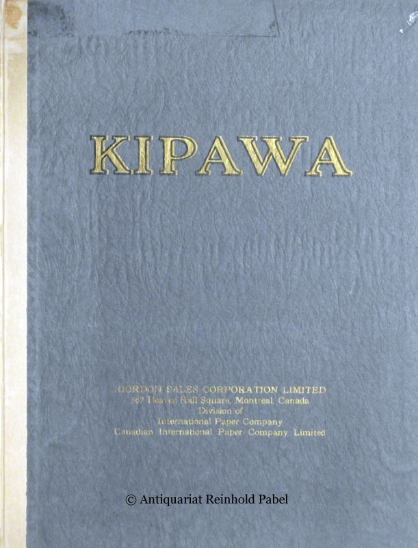 Kipawa. Wood cellulose from the manufacture of artificial silk (rayon). [Edited by] Riordon Sales Corporation Limited, Montreal, Canada, Division of International Paper Company, Canadian International Paper Company Limited.