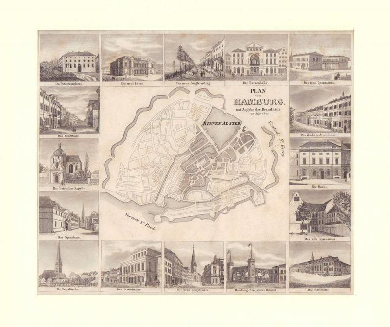 Plan von Hamburg mit Angabe der Brandstätte vom Maj 1842. Stahlstich.