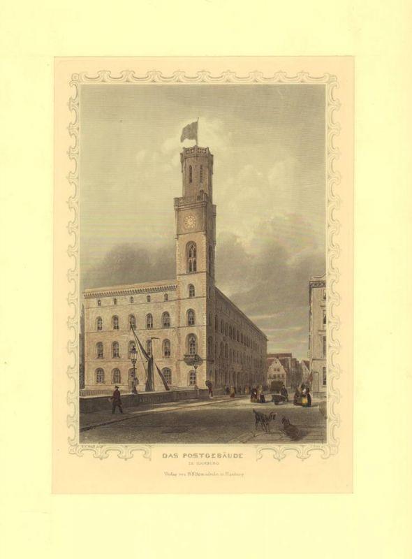 """Das Postgebäude in Hamburg. Gestochen von J. Gray nach W. F. Wulff, aus """"Hamburg und seine Umgebungen im 19ten Jahrhundert""""."""