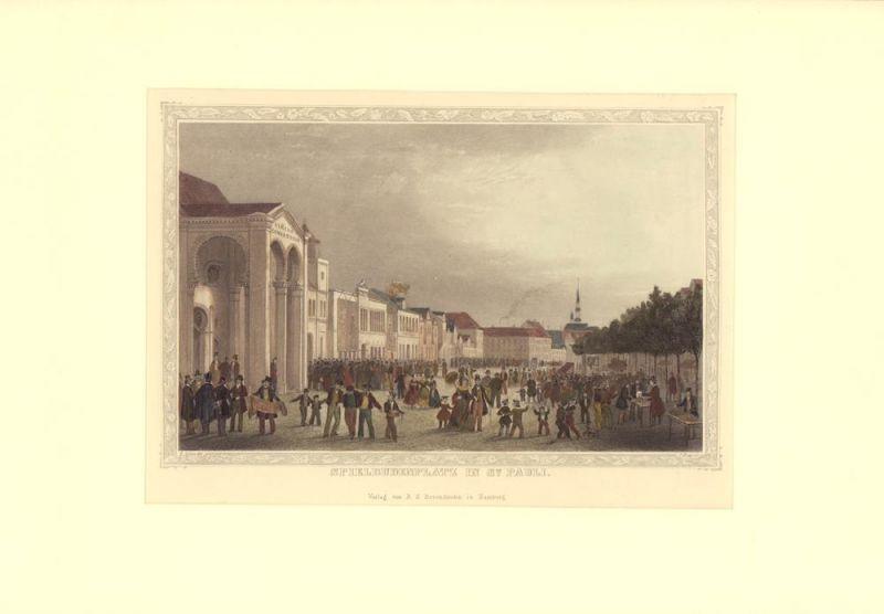 """Spielbudenplatz in St. Pauli. Gestochen von J. Gray nach H. Jessen [aus """"Hamburg und seine Umgebungen im 19ten Jahrhundert""""]."""