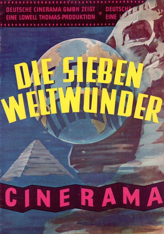 [Programmheft] Die Sieben Weltwunder. Deutsche Cinerama GmbH zeigt: Eine Lowell Thomas-Produktion.