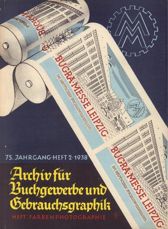 Archiv für Buchgewerbe und Gebrauchsgraphik. JG. 75. HEFT 2: FARBENPHOTOGRAPHIE.