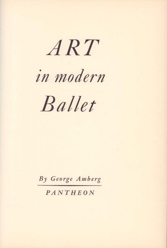 Amberg, George. Art in modern ballet.