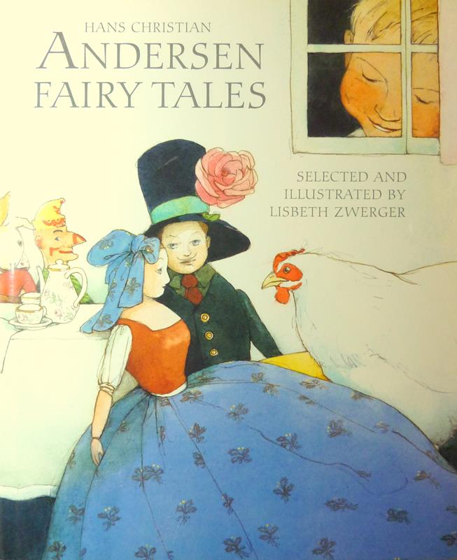 Andersen, Hans Christian. Fairy tales. Selected and illustrated by Lisbeth Zwerger. Translated by Anthea Bell.