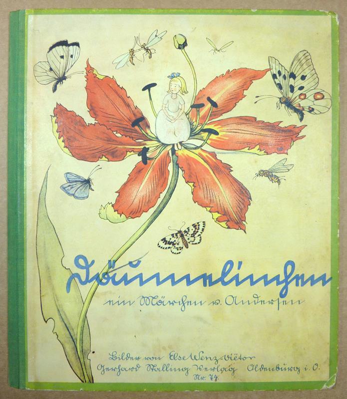 Andersen, Hans Christian. -. Däumelinchen. Ein Märchen von Andersen. (Aus dem Dänischen). Bilder von Else Wenz-Viëtor.