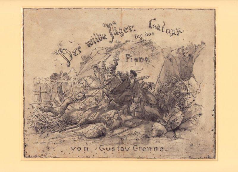 Anonym. Der wilde Jäger. Galopp (.) für das Piano (.). Lavierte Tuschezeichnung.