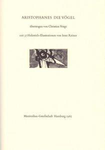 Die Vögel. Übertragen von Christian Voigt. Mit 37 Holzstichillustrationen von Imre Reiner.