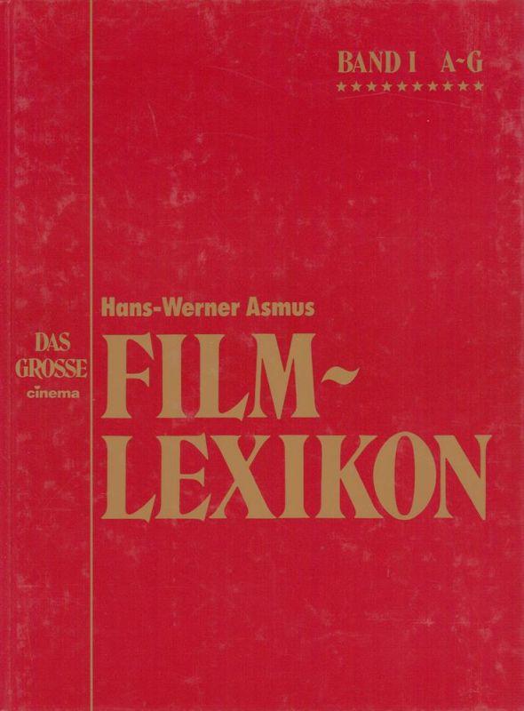 Das große Cinema Film-Lexikon [Cinema-Filmlexikon]. Alle Top-Filme von A bis Z. (Hrsg. v. Dirk Manthey, Jörg Altendorf u. Willy Loderhose). 3 Bde. (= komplett).