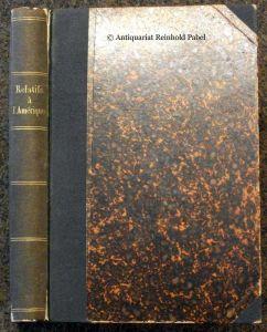 Relatifs à l'Amérique (Rückentitel). Sammlung von 8 Antiquariatskatalogen.