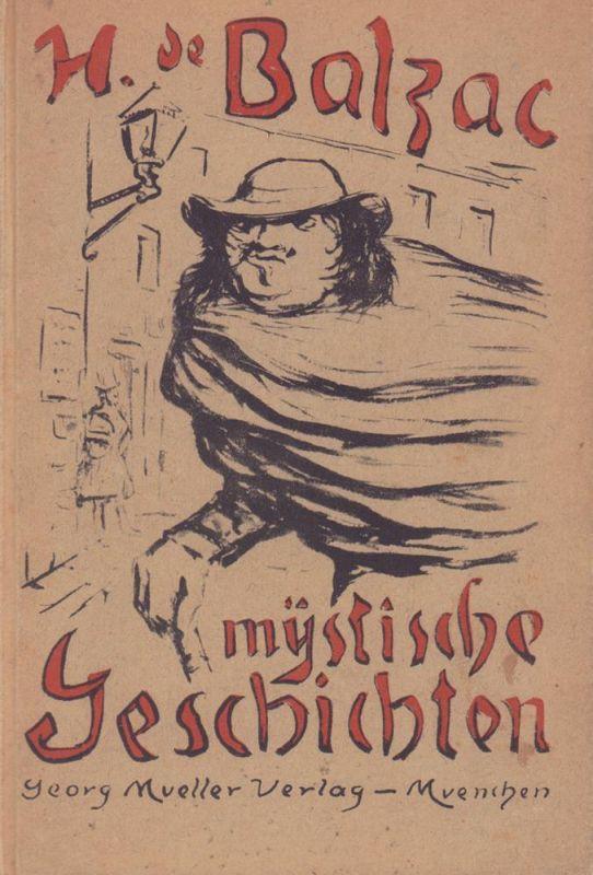 Balzac, Honoré. Mystische Geschichten. Mit zwölf Steinzeichnungen und acht [recte: 9] Strichätzungen von Alfred Kubin. [Eingeleitet u. hrsg. von Georg Goyert].