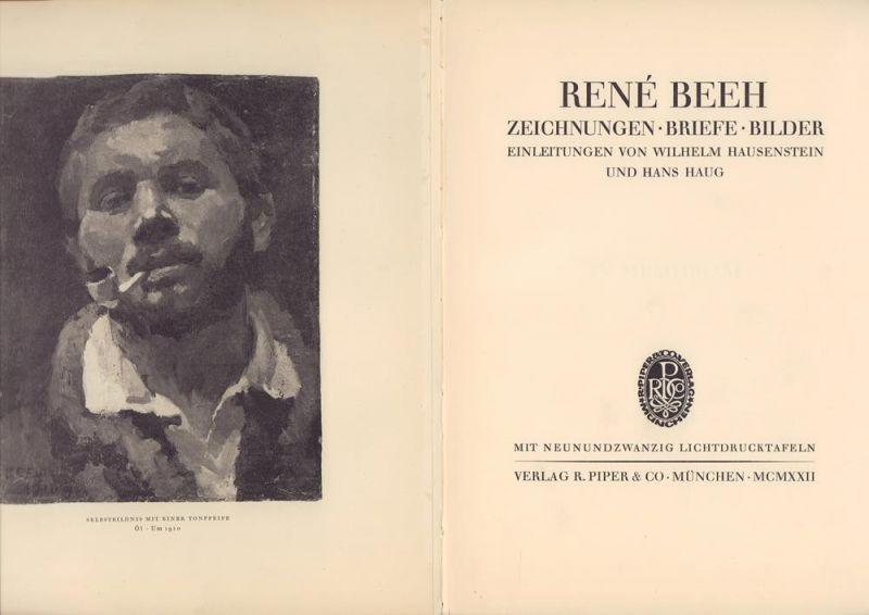 René Beeh: Zeichnungen, Briefe, Bilder. Einleitungen von Wilhelm Hausenstein u. Hans Haug.