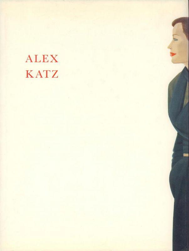 Belting, Hans. Alex Katz. Bilder und Zeichnungen. Hrsg. u. Gestaltung: Bernd Klüser. (1. Aufl.).