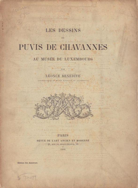 Les dessins de Puvis de Chavannes au Musée du Luxembourg. [Étude et catalogue des dessins exposés au Musée National du Luxembourg]. (Édition des Amateurs).