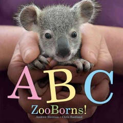 Boyle, Paul u. Eastland, Chris. ABC Zoo Borns!.