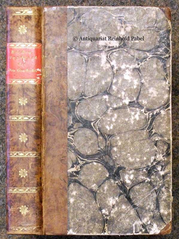 Bredow, G. G. [Gabriel Gottfried]. Handbuch der alten Geschichte, Geographie und Chronologie. 5. verbesserte Ausgabe. (Hrsg. u. mit einer Vorrede von J. G. [Johann Gottlieb] Kunisch).