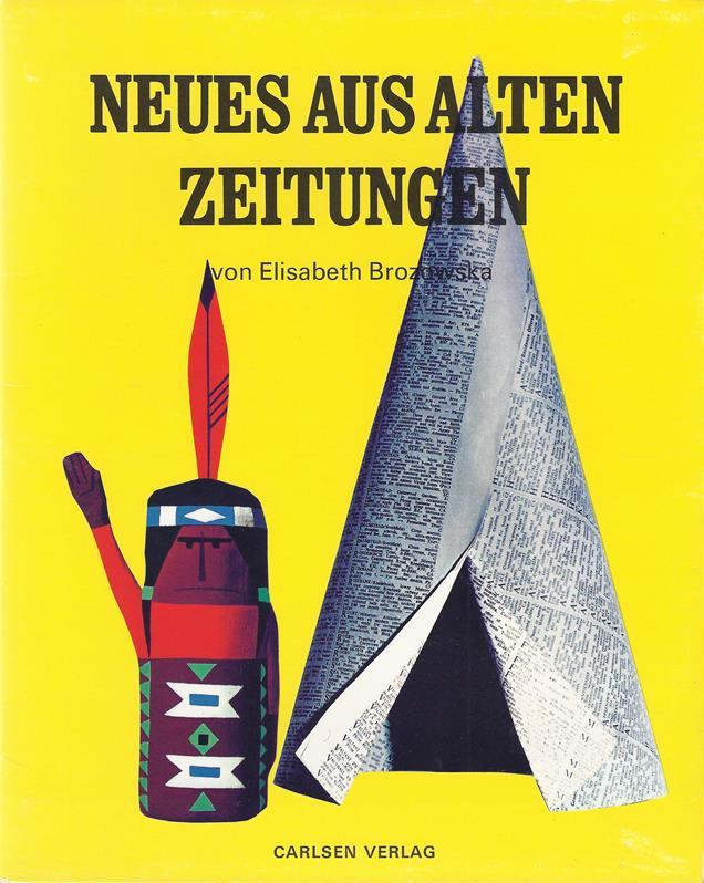 Brozowska, Elisabeth. Neues aus alten Zeitungen. (Aus dem Dänischen). Deutsch von Ellen Jacobsen.
