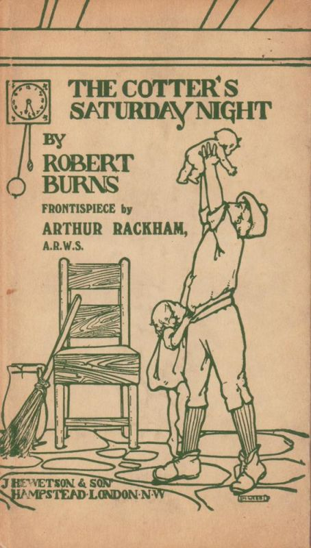 Burns, Robert. The cotter's Saturday night. Frontispiece by Arthur Rackham, A.R.W.S.