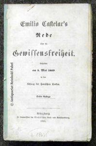 Emilio Castelar's Rede über die Gewissensfreiheit. Gehalten am 3. Mai 1869 in der Sitzung der spanischen Cortes. 3. Aufl.