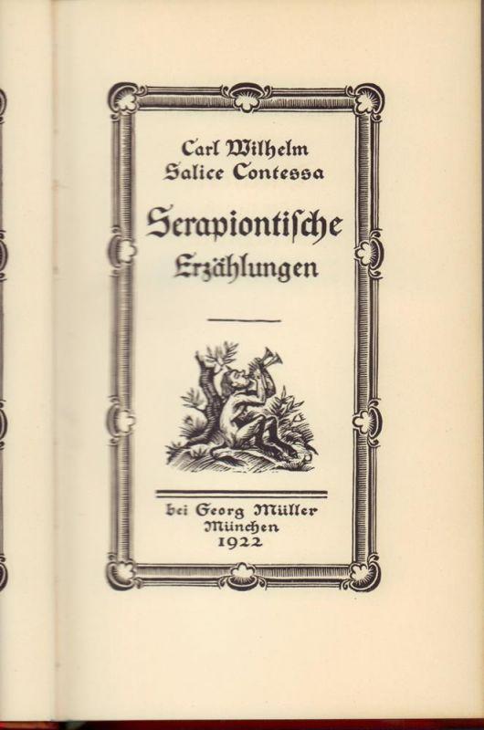 Contessa, Carl Wilhelm Salice. Serapiontische Erzählungen. (Hrsg. u. mit einem Vorwort von Carl Georg von Maassen).