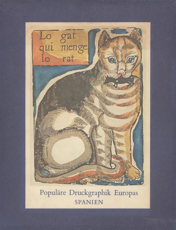 Populäre Druckgraphik Europas: SPANIEN. Vom 15. bis zum 20. Jahrhundert. (Aus dem Italienischen von Ragni Maria Gschwend).