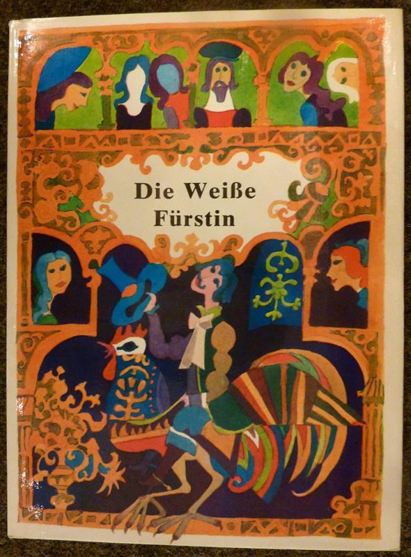Die weiße Fürstin. (Aus dem Slowakischen übers. von Anna Fialová).