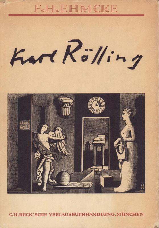 Ehmcke, F.H. [Fritz Helmuth]. Karl Rössing. Das Illustrationswerk, dargestellt in 182 Holzstichen. Mit einer Bibliographie.
