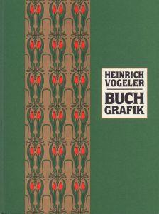 Heinrich Vogeler: Buchgrafik. Das Werkverzeichnis 1895-1935.